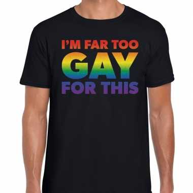 Goedkope i am far too gay for this gay pride shirt zwart heren