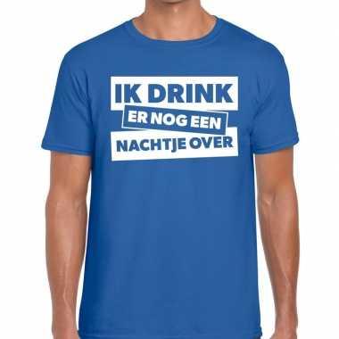 Goedkope ik drink er nog een nachtje over tekst t shirt blauw heren