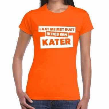 Goedkope laat me rust ik heb een kater tekst t shirt oranje dames