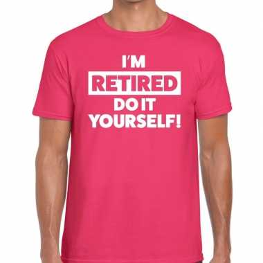 Goedkope pensioen i am retired do it yourself t shirt roze heren