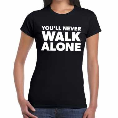Goedkope you'll never walk alone tekst t shirt zwart dames